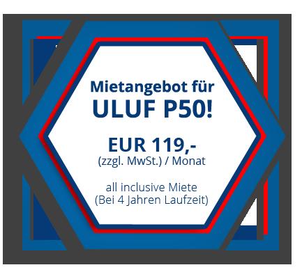 Mietangebot für ULUF P50!